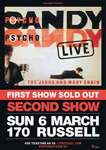 THE JESUS AND MARY CHAIN PSYCHOCANDY 30TH ANNIVERSARY MELBOURNE SHOWS